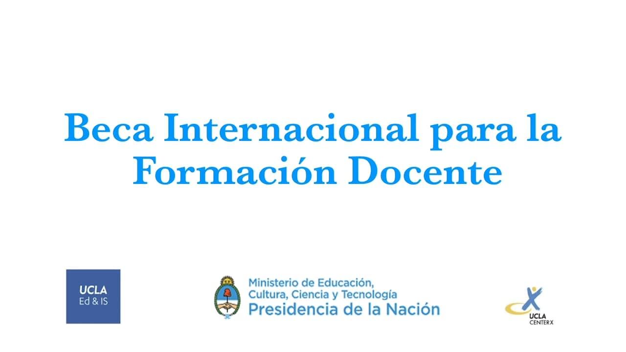 """UCLA / Argentina 2019 """"Programa de Becas Internacionales para Formacion Docente en UCLA"""""""
