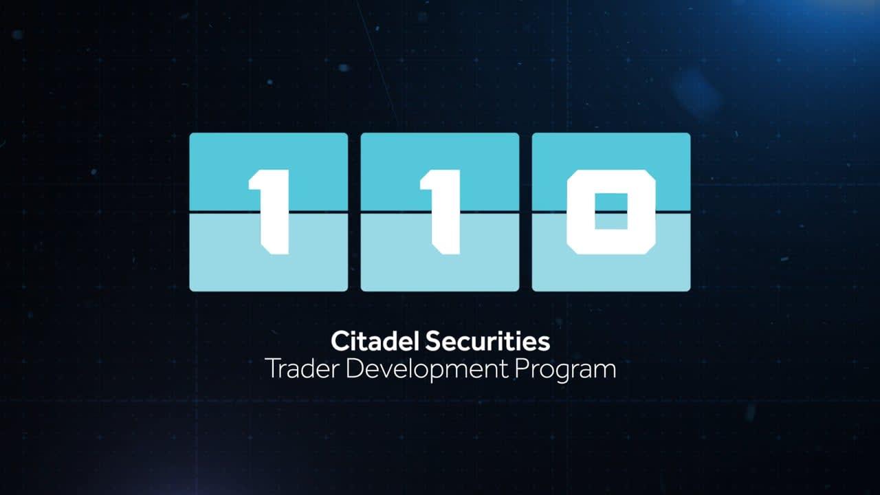 Citadel Securities - 110 Trader Development Program