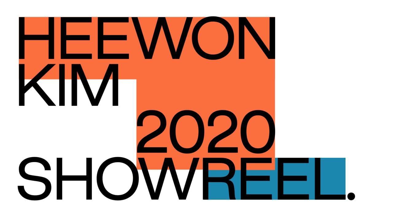 2020 Show Reel Heewon Kim