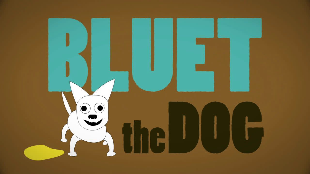 """Bluet the Dog"""