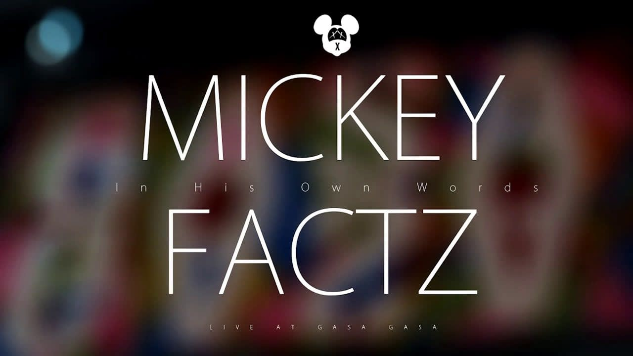 In His Own Words | Mickey Factz