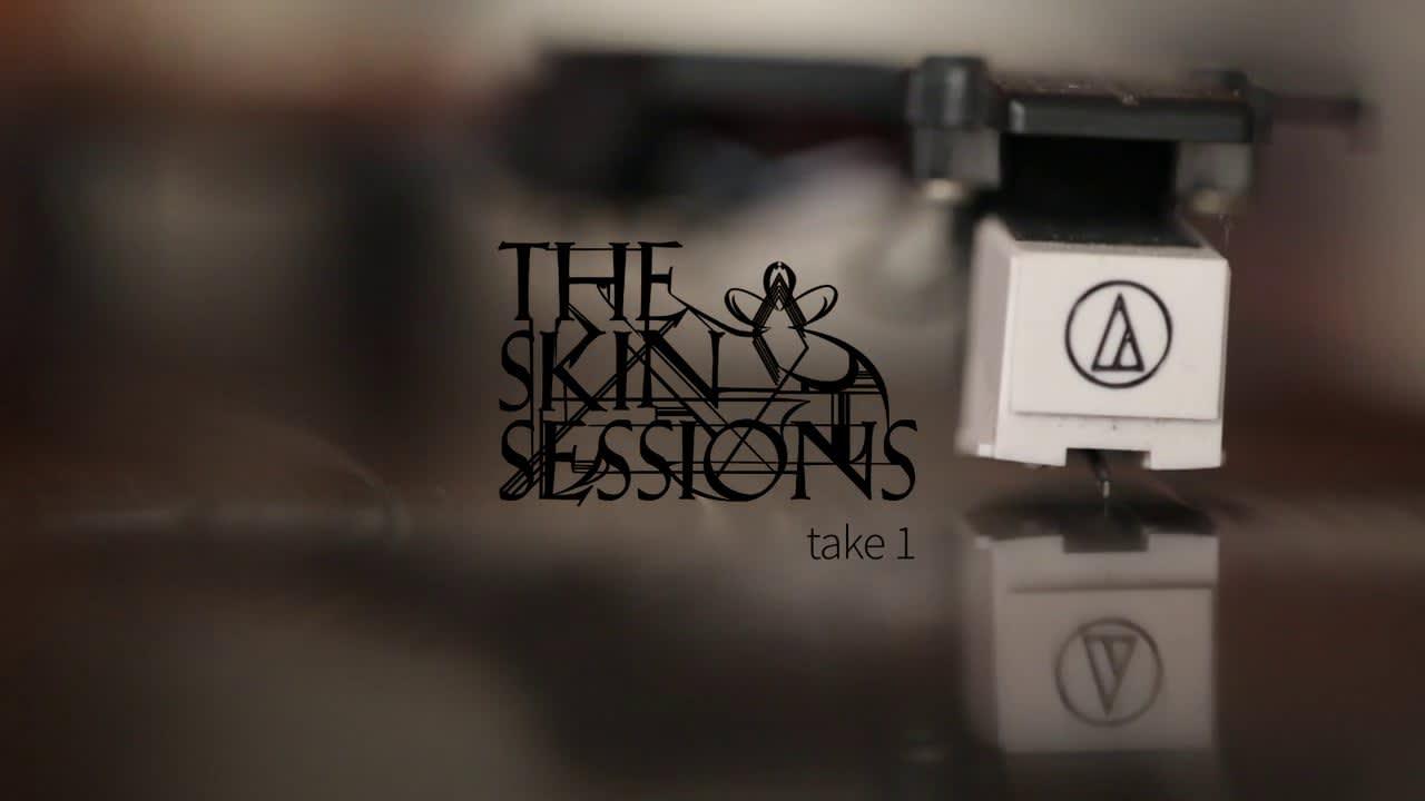 Th Skin Sessions, Take 1