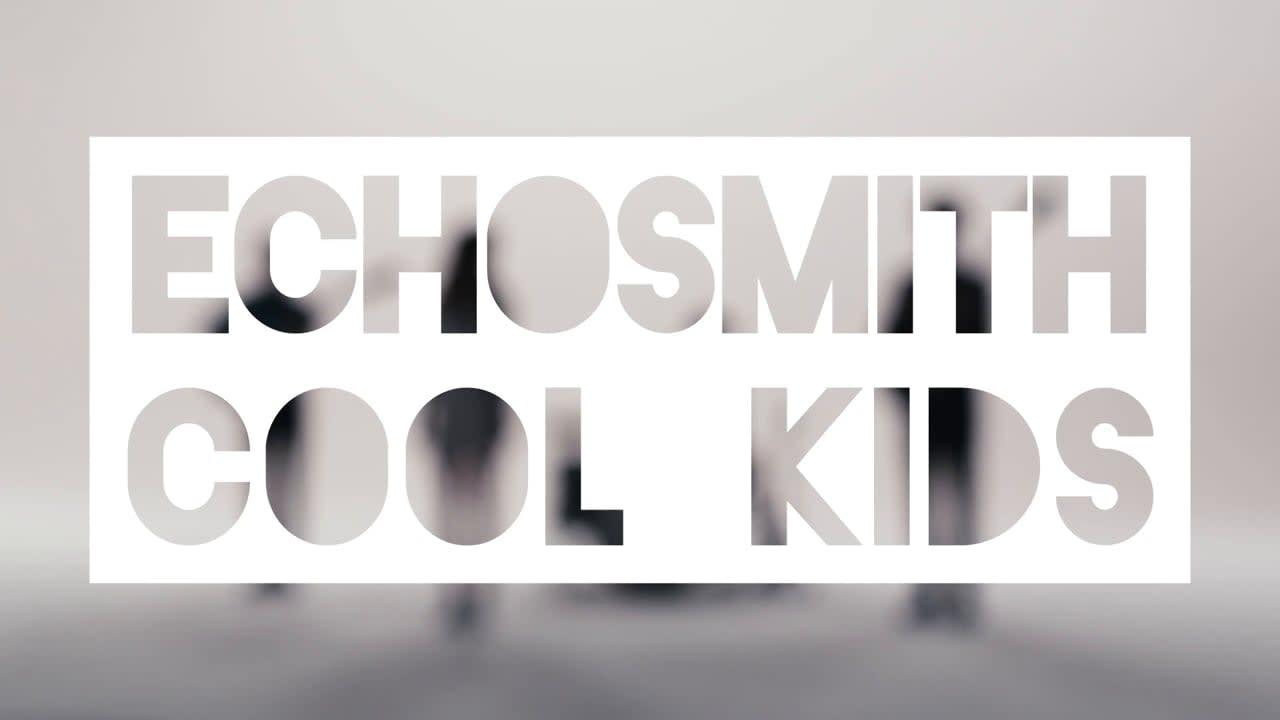 "Echosmith ""Cool Kids"""