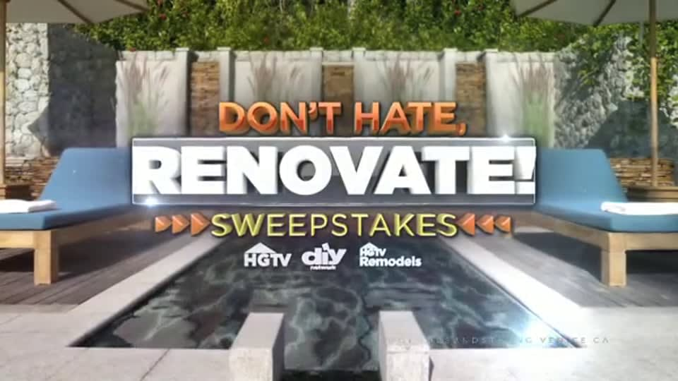 HGTV's Don't Hate Renovate! Sweepstakes Promo