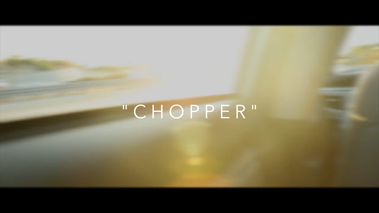 Behind the scenes of Chopper.