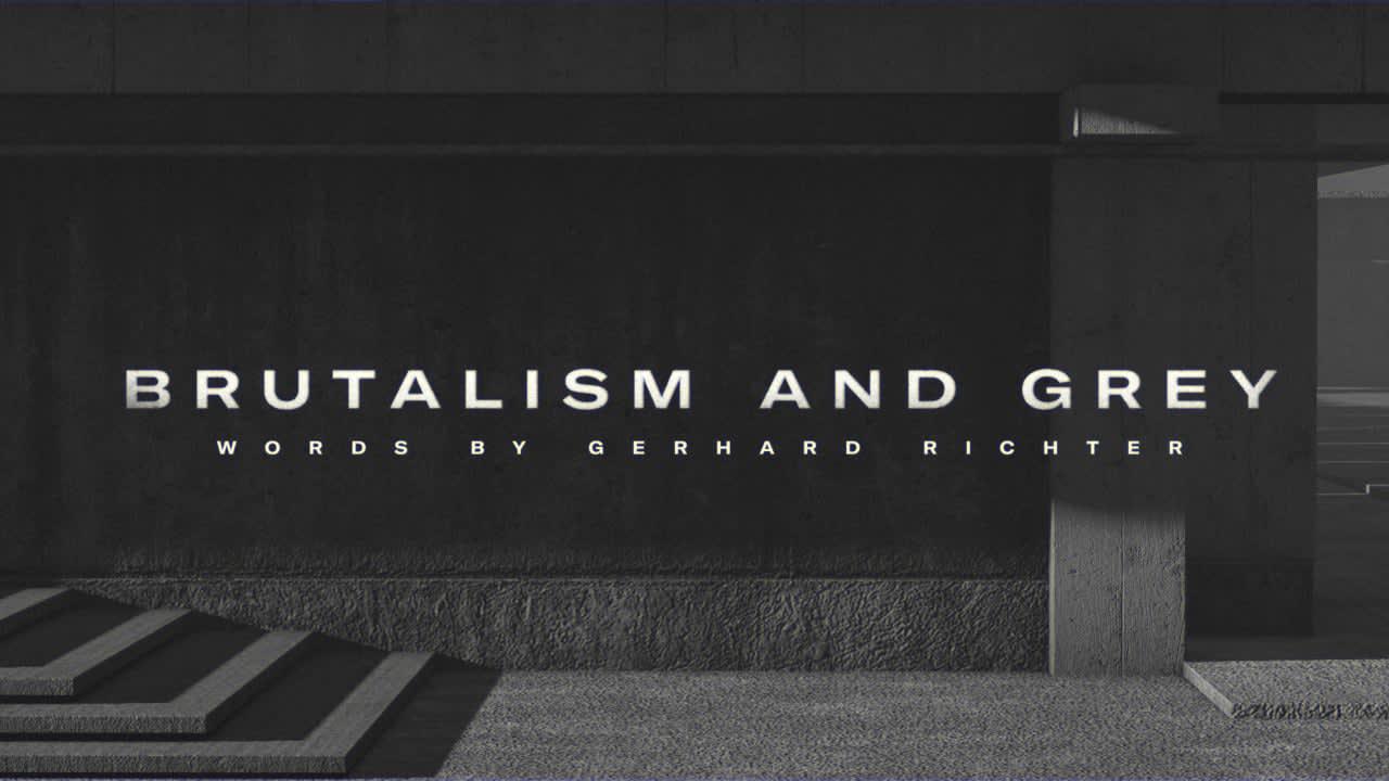 Brutalism and grey