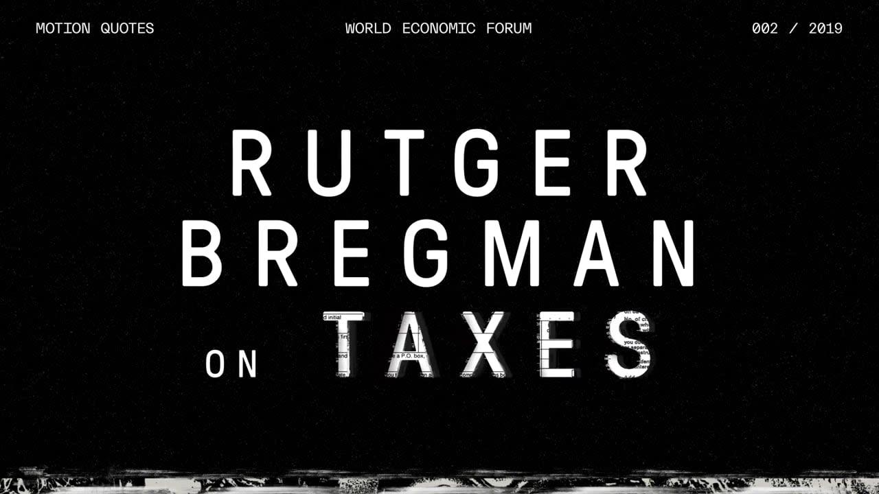 Rutger Bregman on Taxes