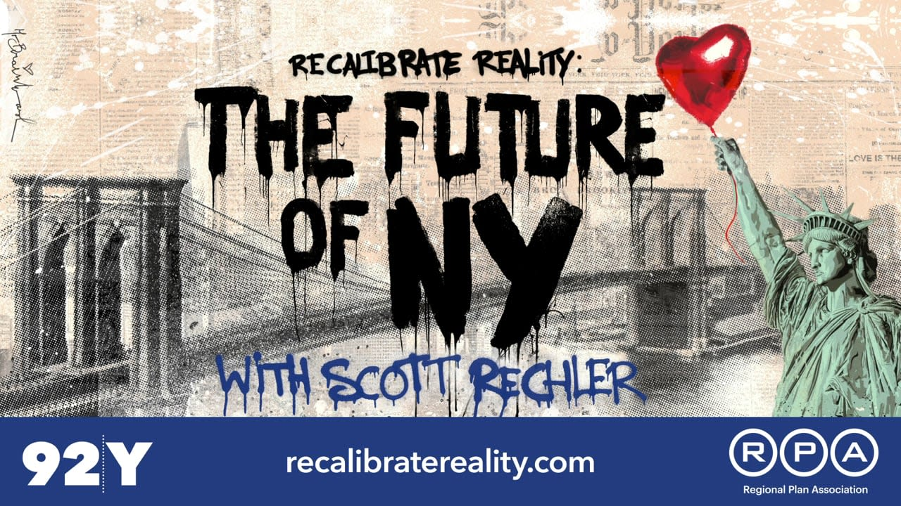 Recalibrate Reality - The Future of New York