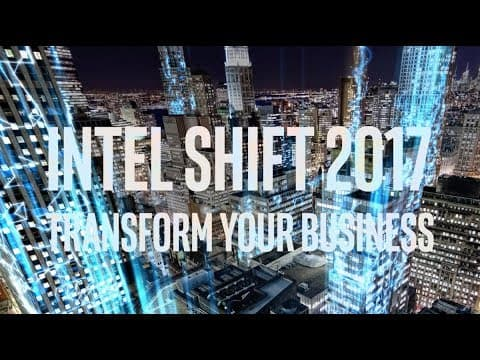 Intel SHIFT 2017 Official Recap