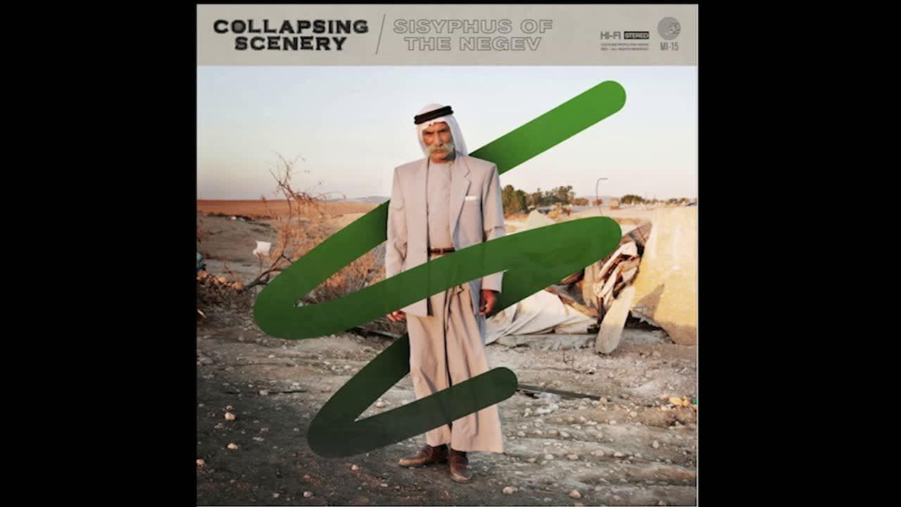 "Collapsing Scenery ""Sisyphus of the Negev"" Remix"