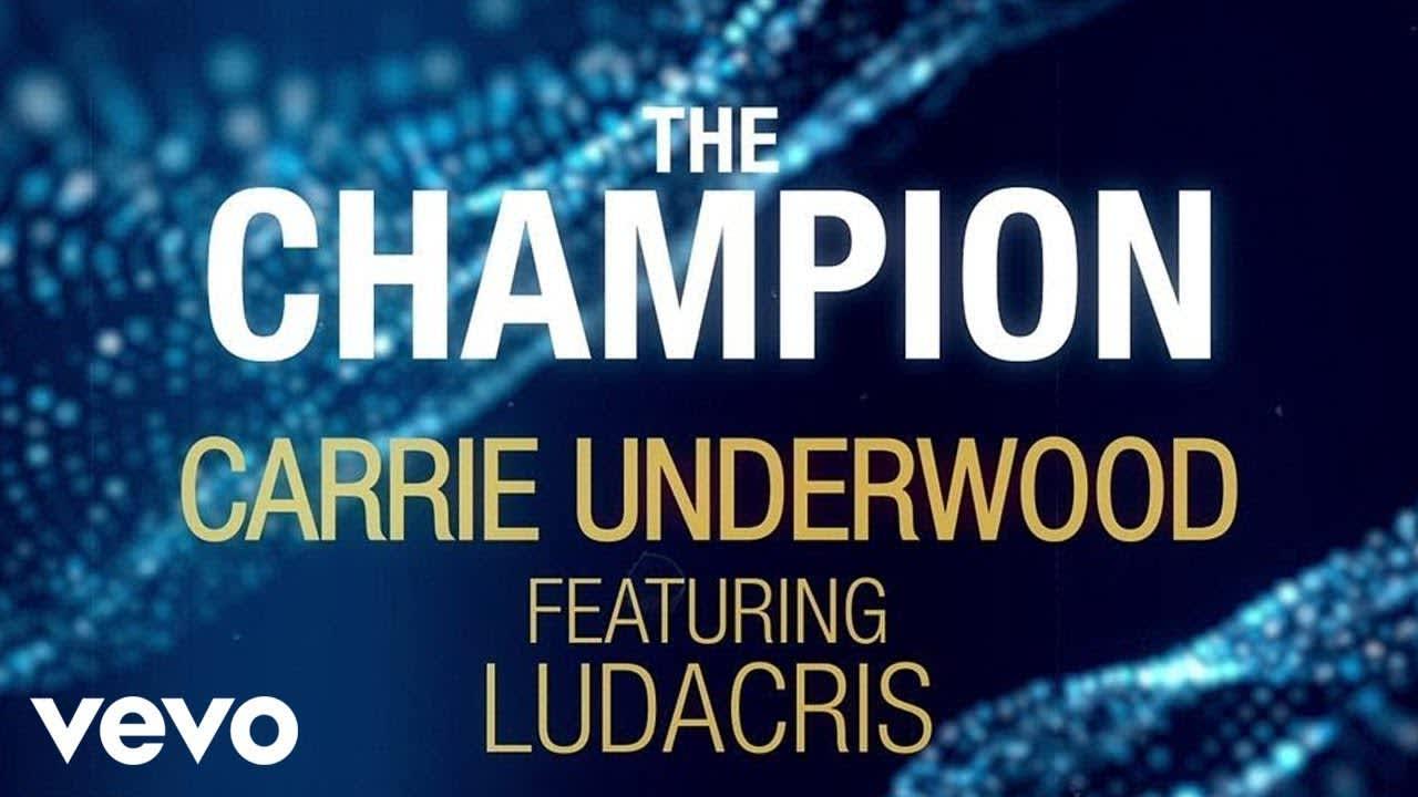Carrie Underwood - The Champion Lyric Video