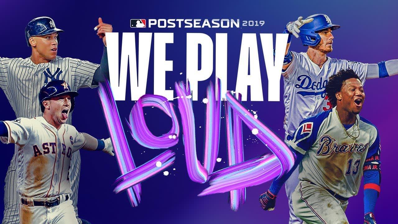 MLB Postseason 2019: We Play Loud