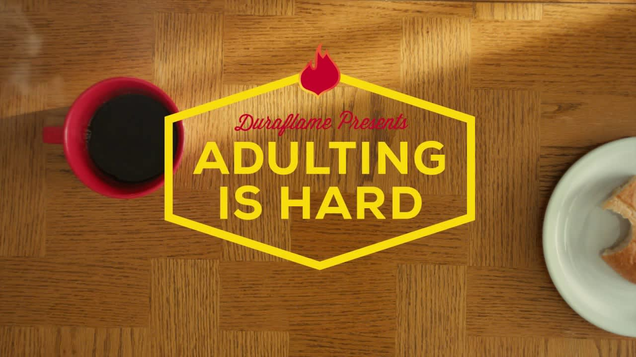 Duraflame #Adulting