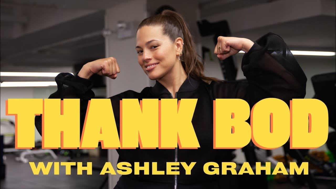 Thank Bod with Ashley Graham