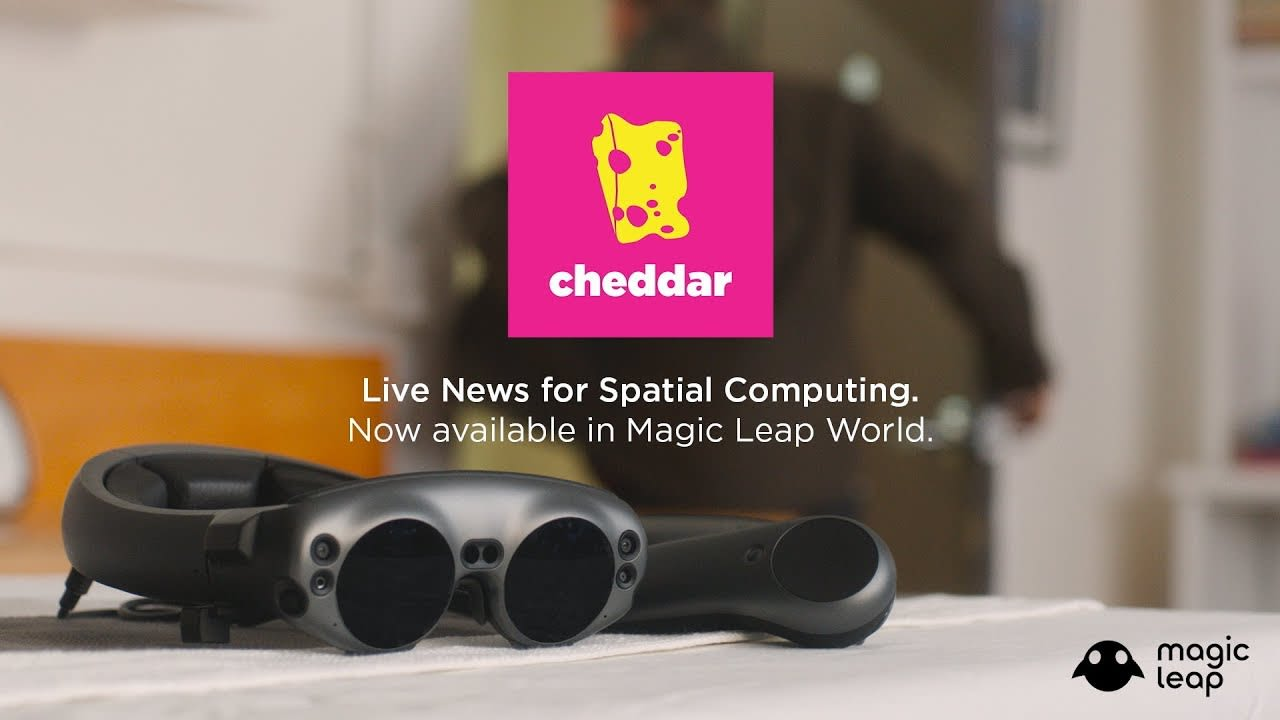Cheddar News now on Magic Leap!