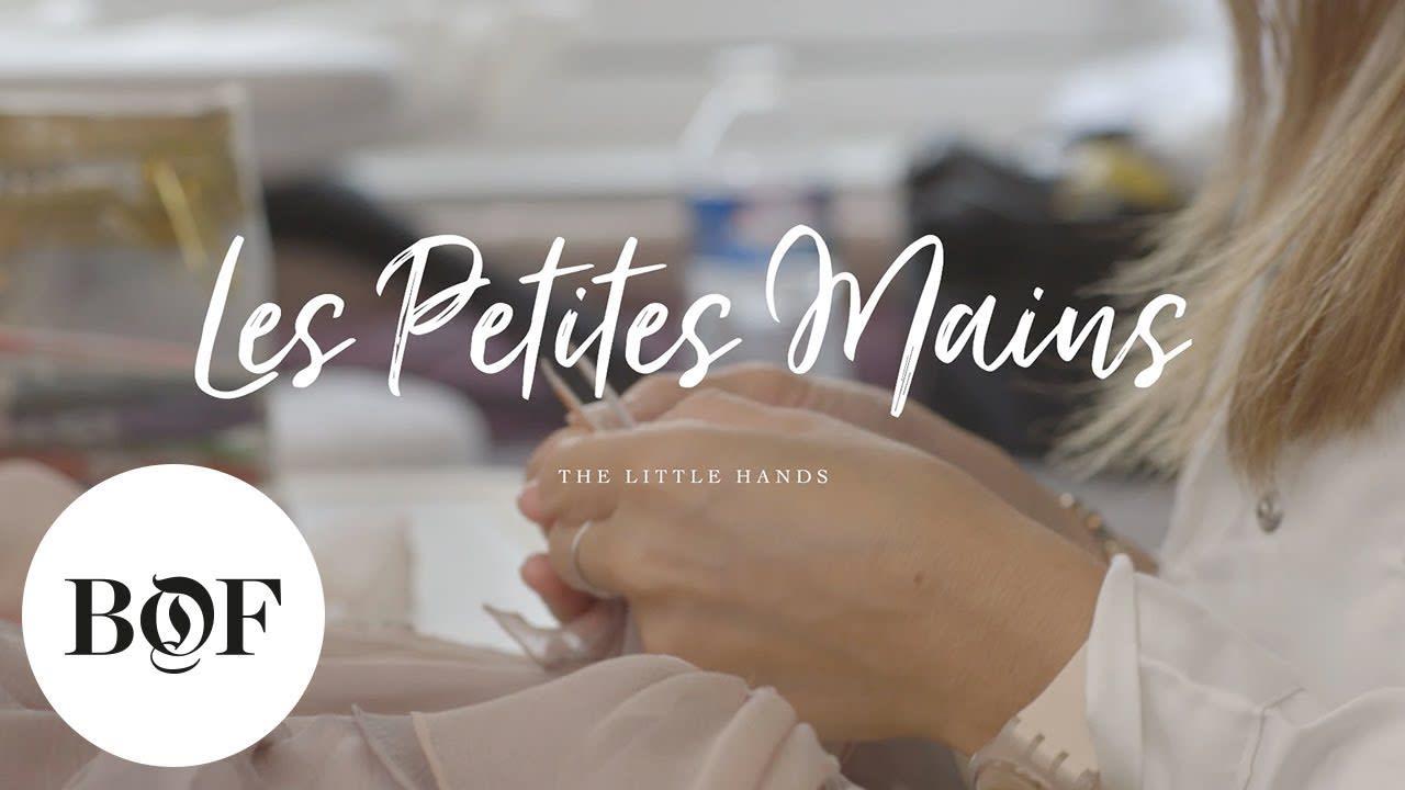 Business of Fashion Les Petites Mains