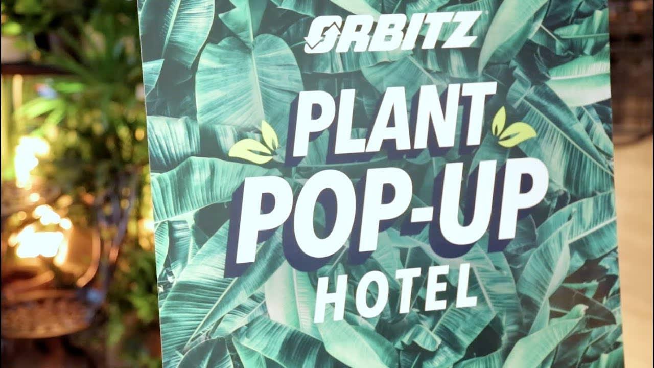 Orbitz Plant Pop-Up Hotel