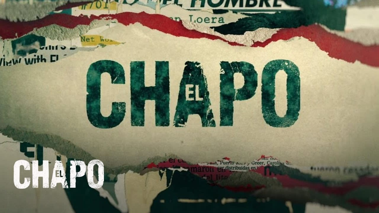 El Chapo Main Title Sequence