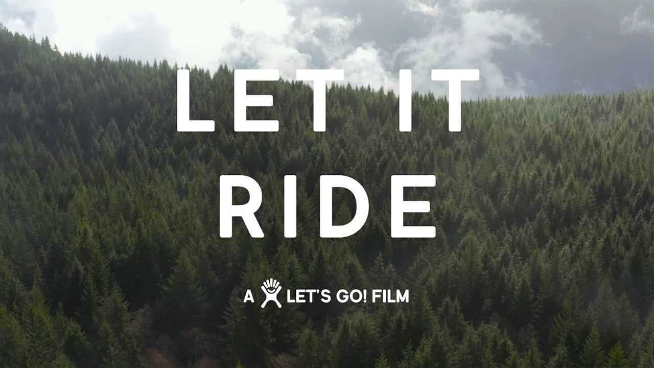 Let It Ride - Hydro Flask