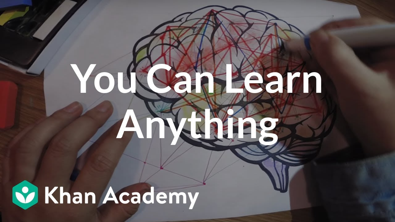 You Can Learn Anything - Khan Academy