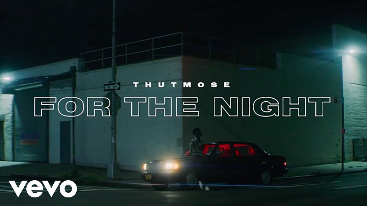For the Night - Thutmose