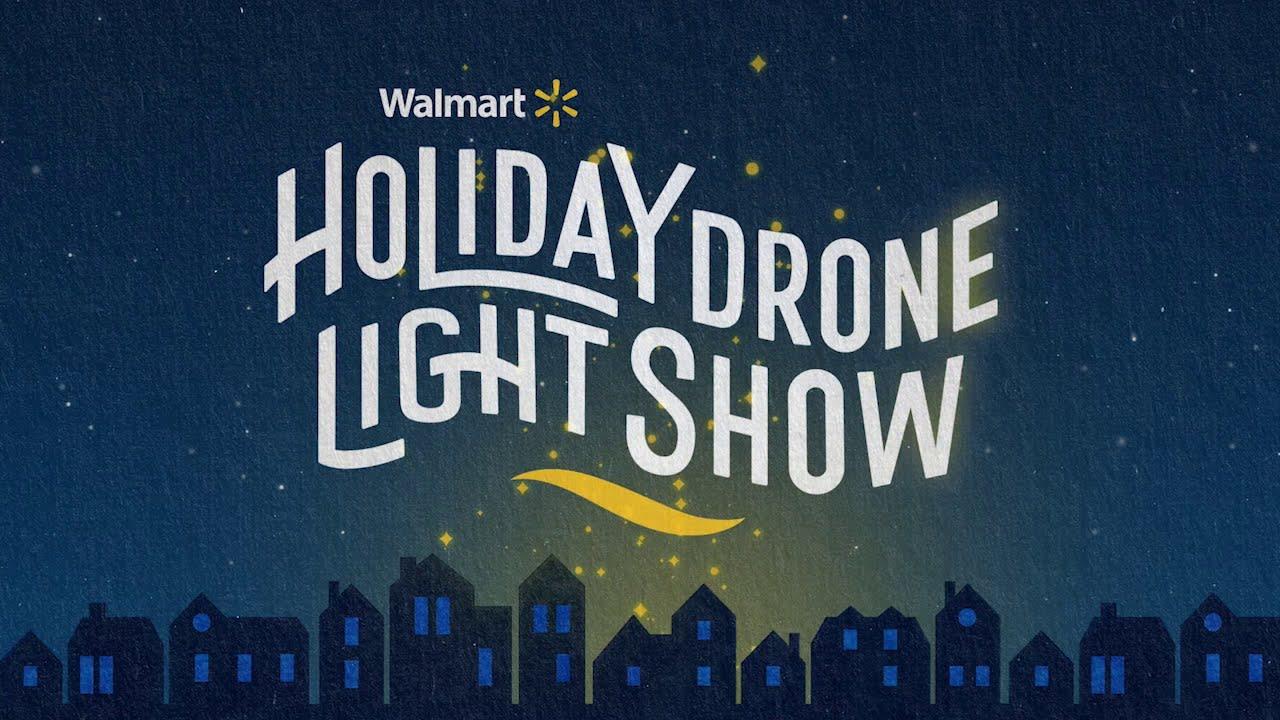 Walmart Holiday Drone Show