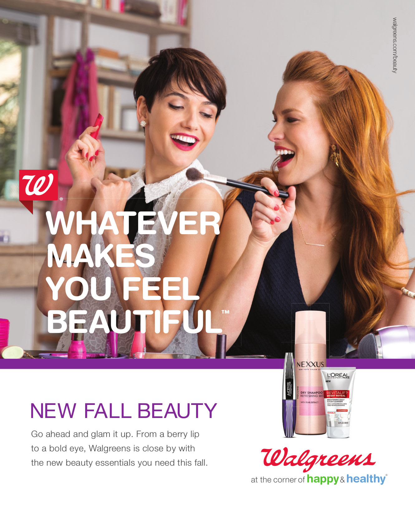 "Walgreens - ""whatever makes you feel beautiful"""