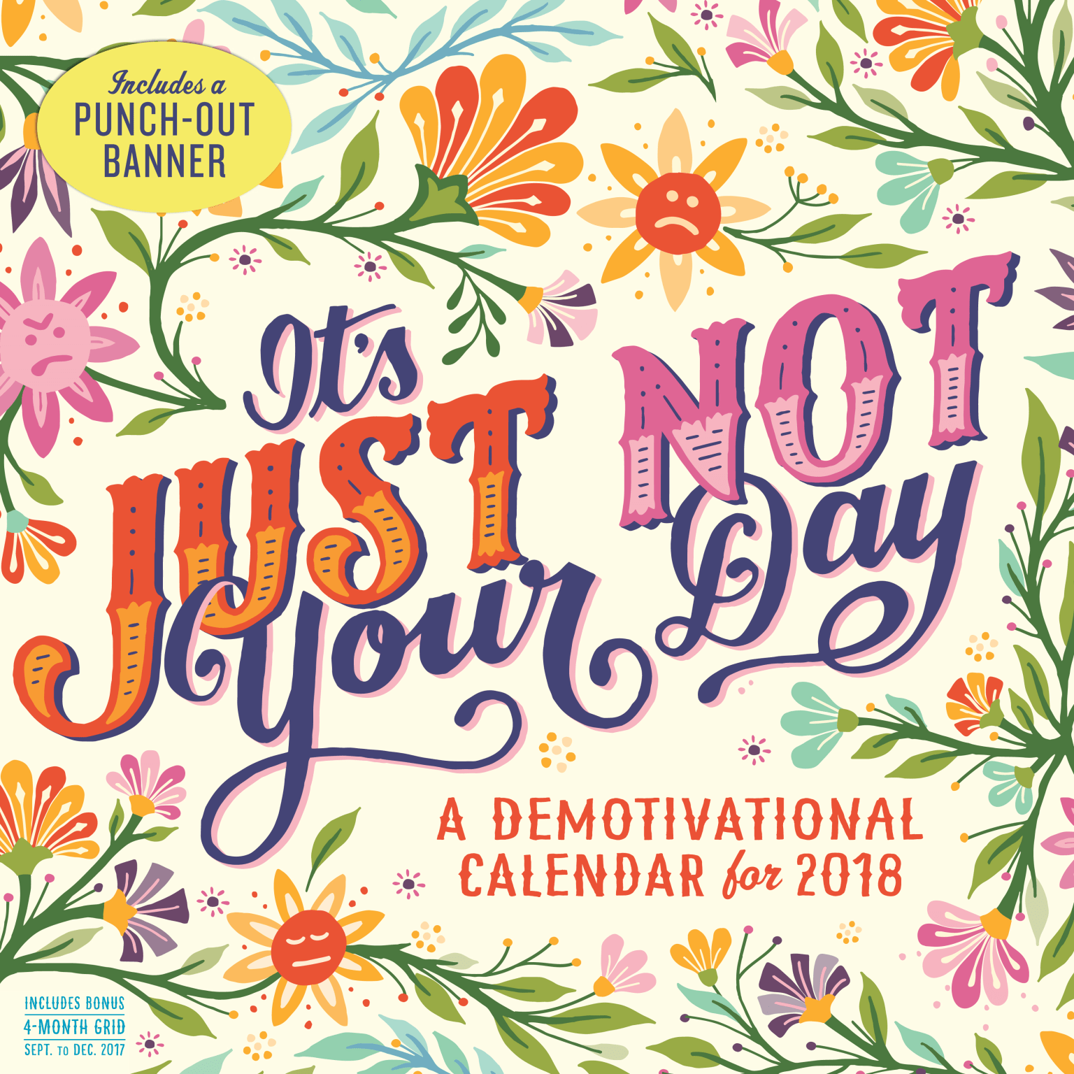 It's Just Not Your Day | Calendar Cover