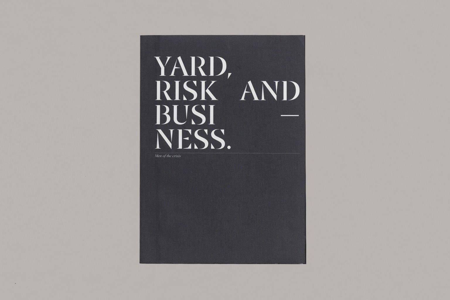 YARD, RISK AND BUSINESS