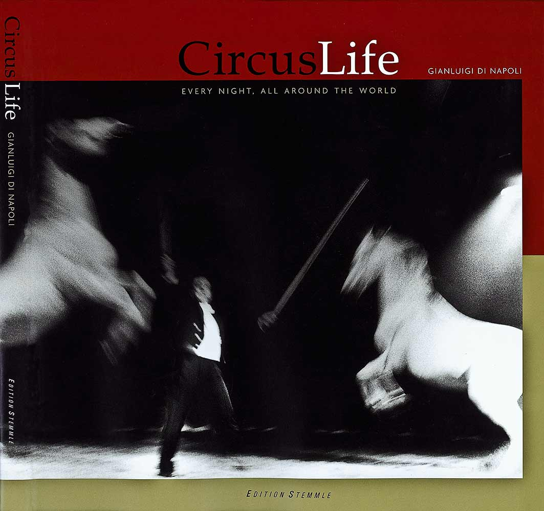 CIRCUS LIFE - Everynight, all around the World - Book