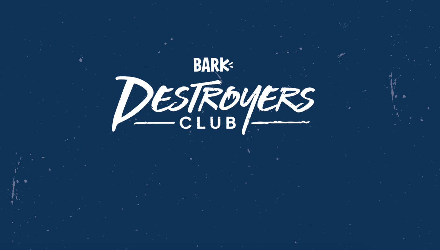 BARK Destroyers Club