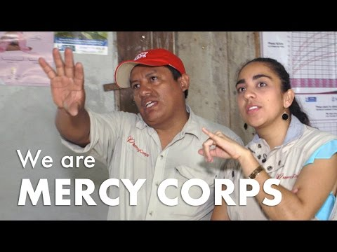 "Mercy Corps ""We Are Mercy Corps"""