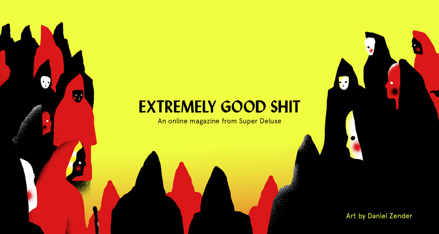Extremely Good Shit