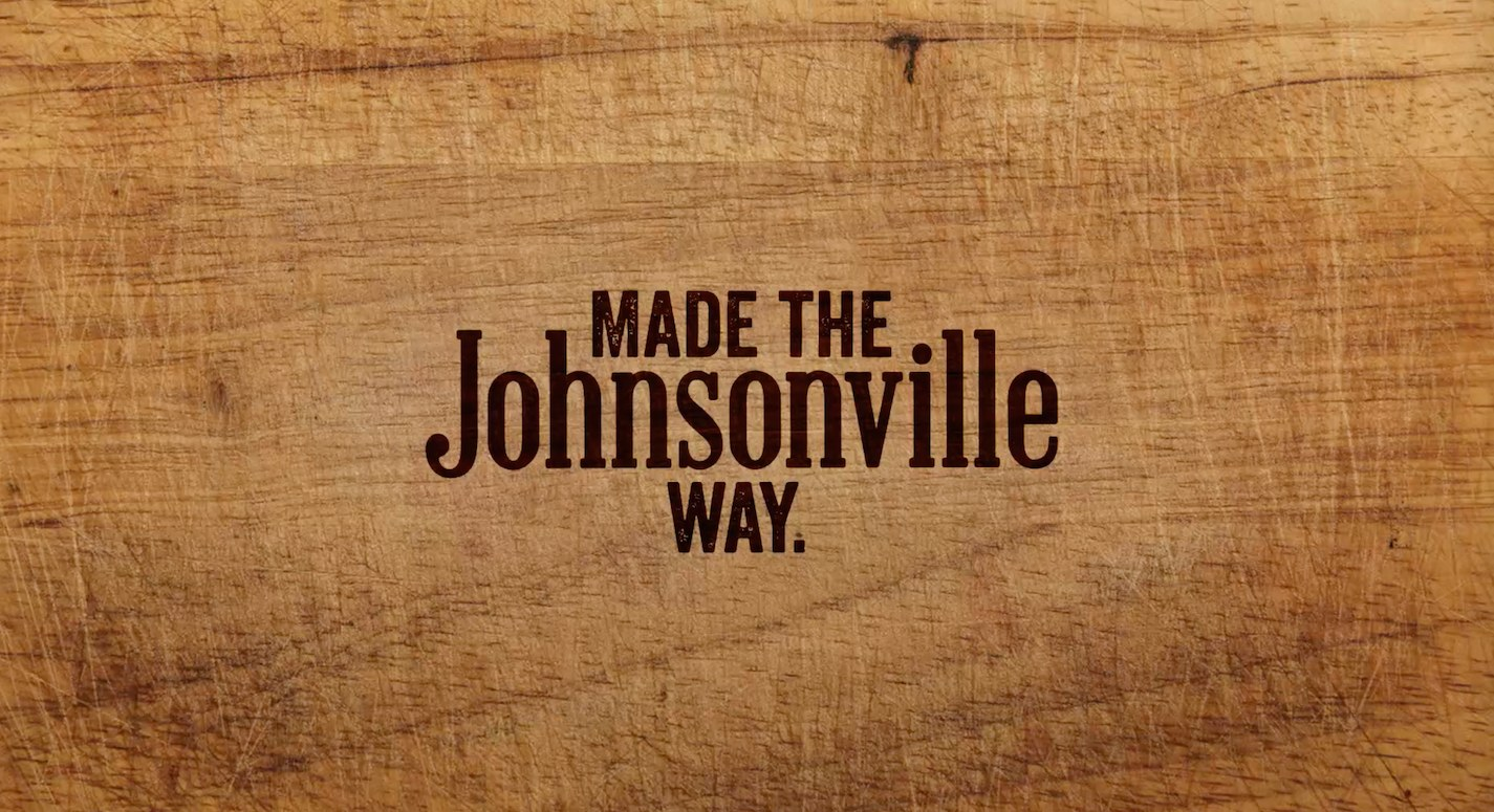 Made the Johnsonville Way