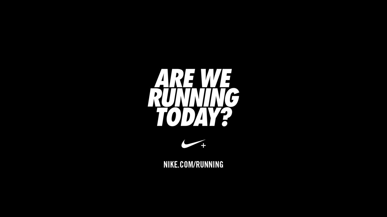 NIKE – Are We Running Today?