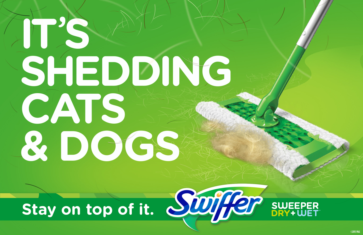 "Swiffer Re-Brand Launch & ""Stay On Top Of It"" campaign"