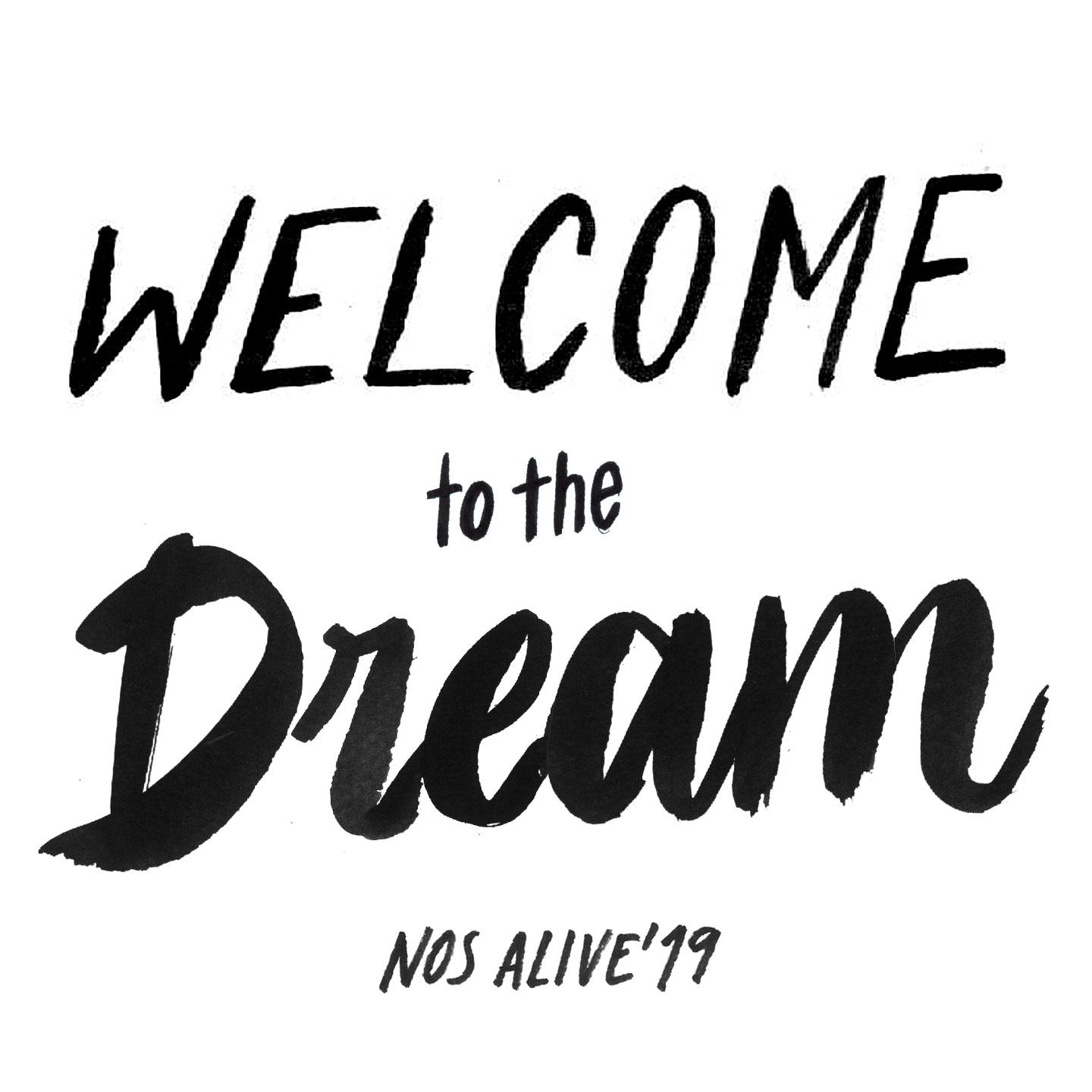 """""""Welcome to the Dream"""" NOS Alive 2019"""