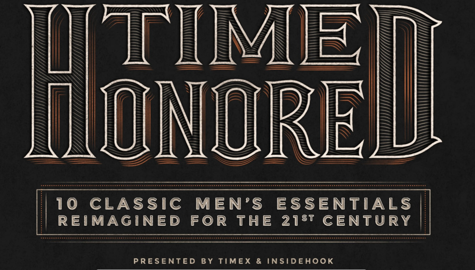 "Timex ""Time Honored"" Campaign"