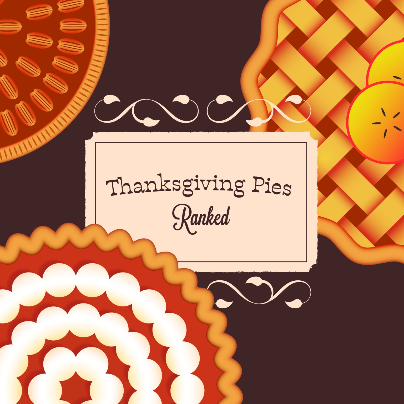 Thanksgiving Pies Ranked
