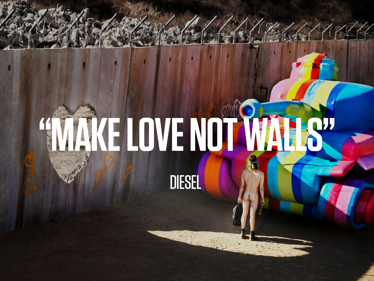 "Diesel ""Make Love Not Walls"" Brand Relaunch"