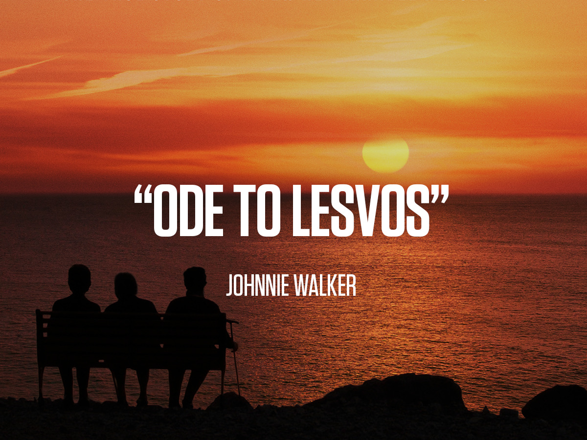 "Johnnie Walker ""Ode to Lesvos"""