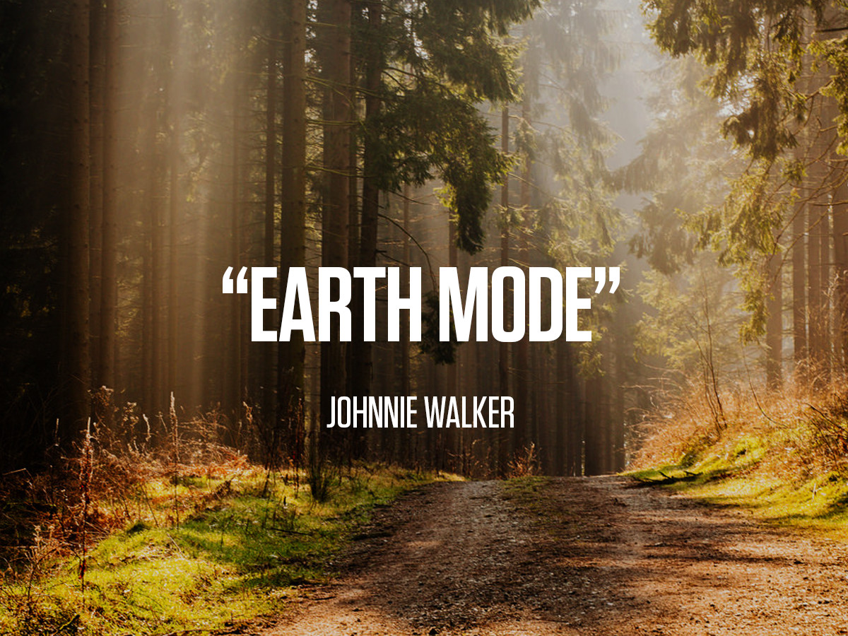 """Earth Mode"" Johnnie Walker"
