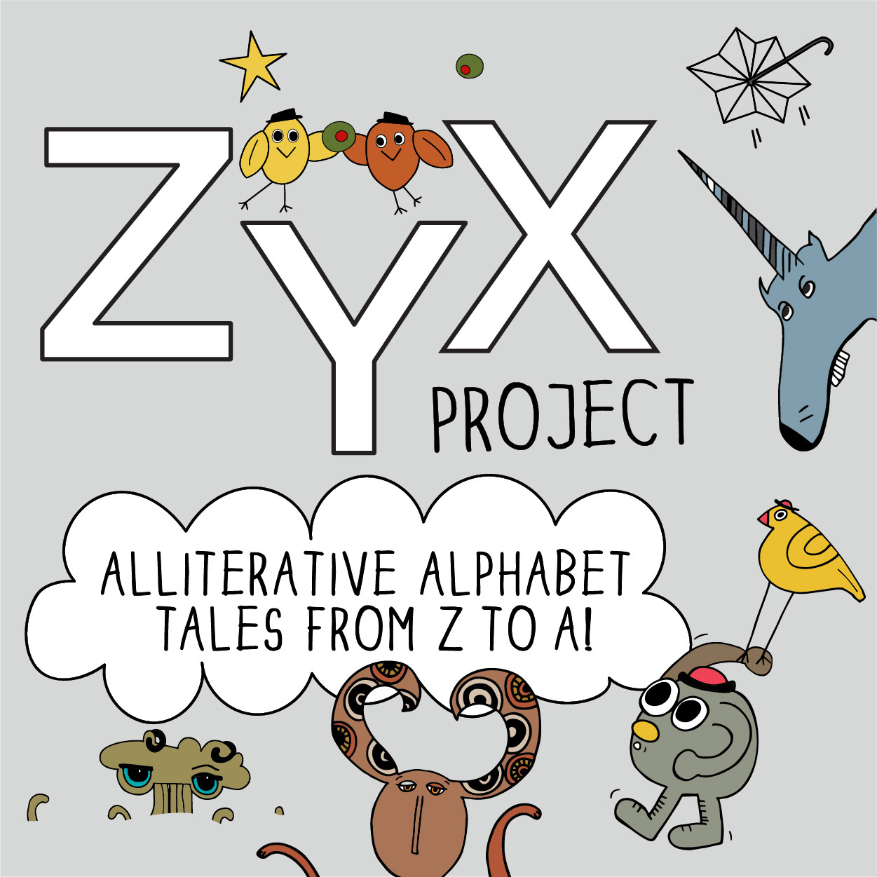 ZYX Project: Kooky Alphabet Stories from Z to A!