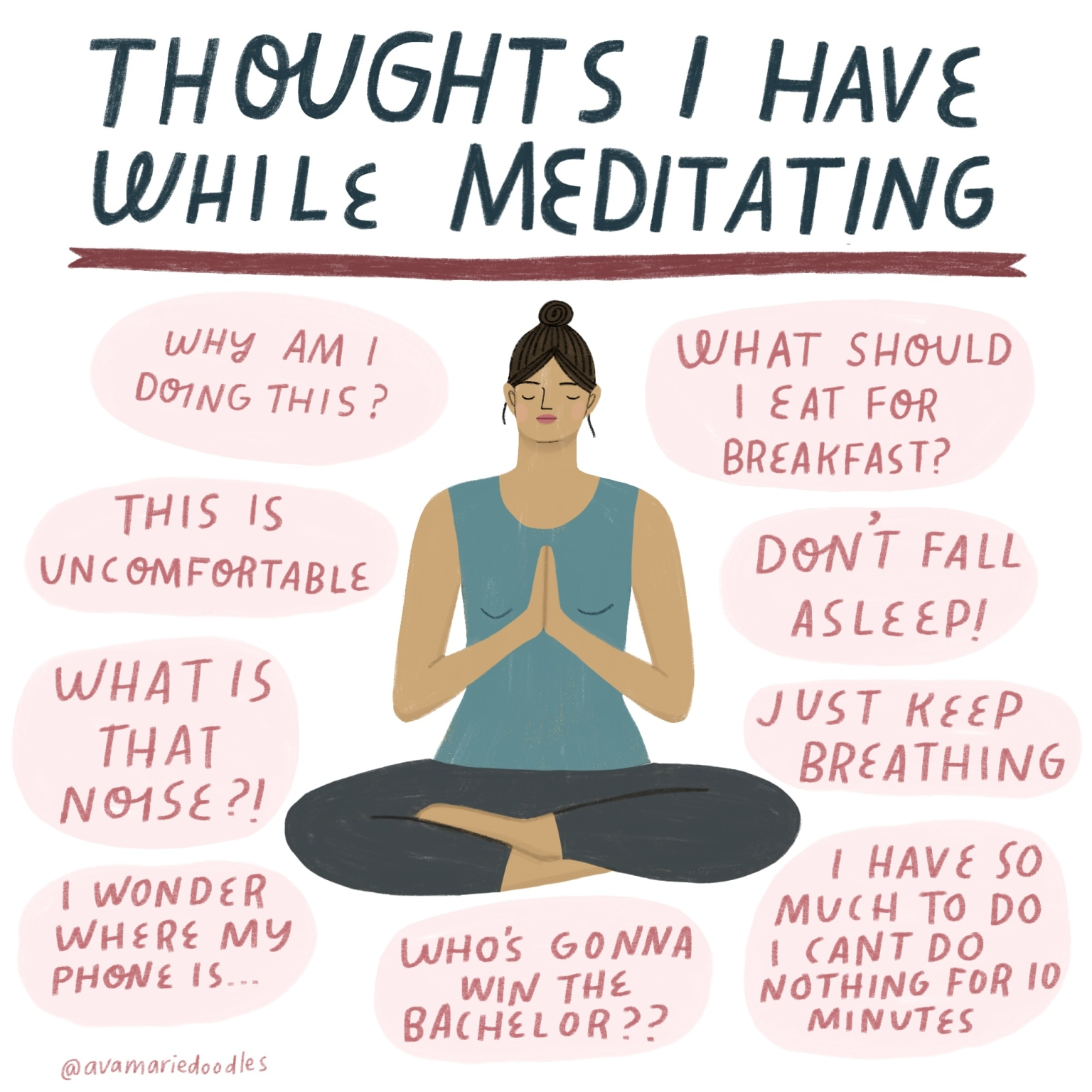 Thoughts I have While Meditating