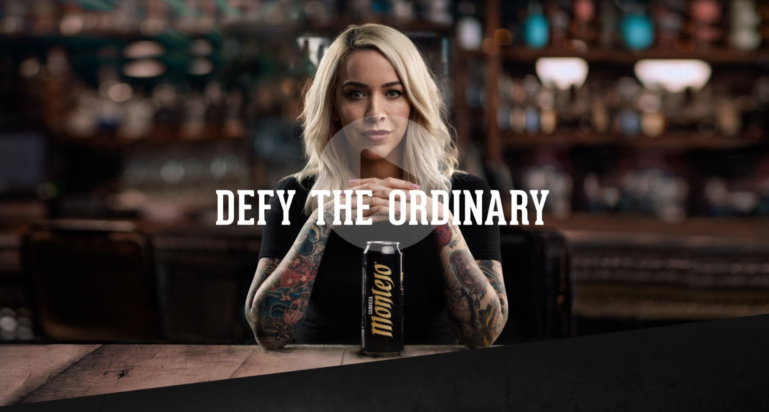 Anheuser Busch | Montejo Defy the Ordinary