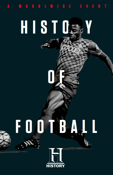 History of Football x History Networks Global Campaign