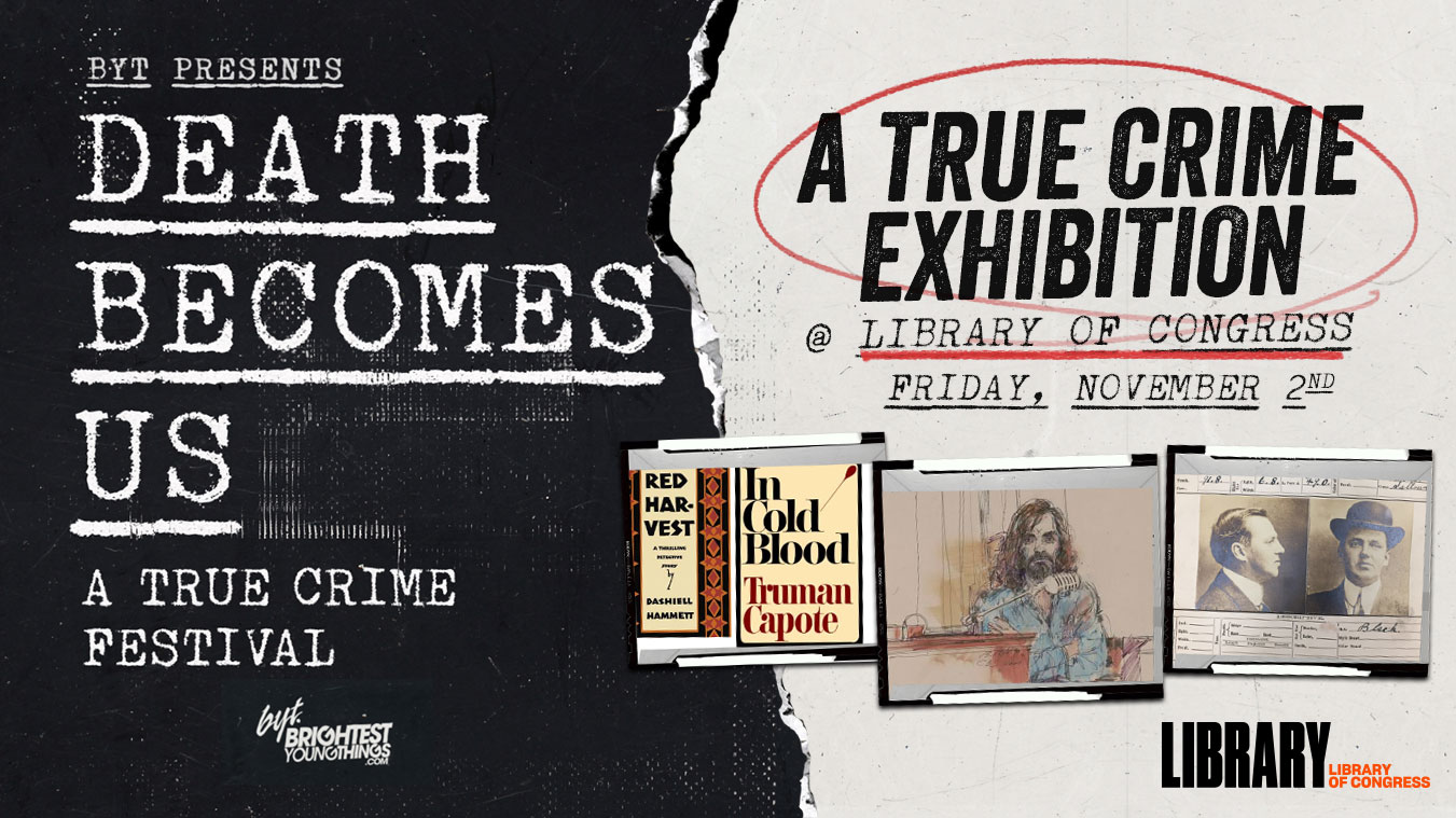 Death Becomes Us - A True Crime Festival