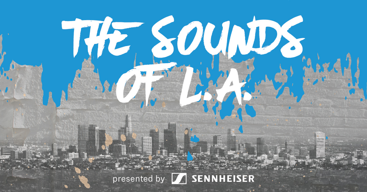 SENNHEISER / event: The Sounds of LA