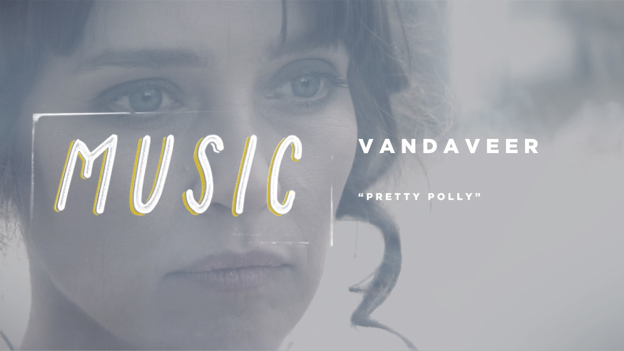 """Pretty Polly"" - Vandaveer (Music Video)"