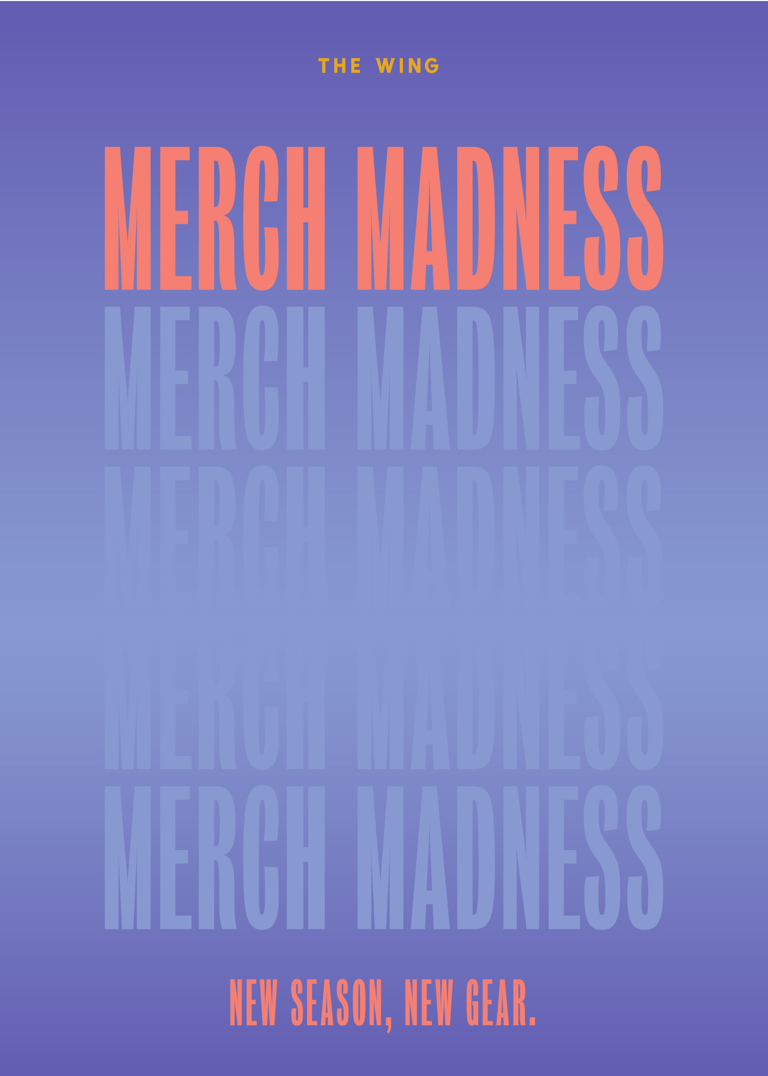 MERCH MADNESS at The Wing